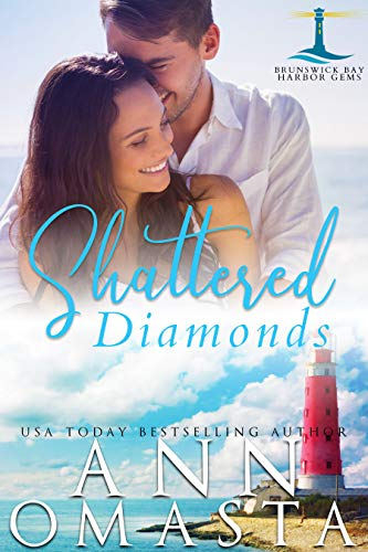 Shattered Diamonds: An addictive small-town romance series (Brunswick Bay Harbor Gems Book 1) (English Edition) -