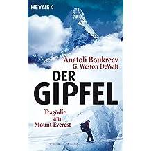 Der Gipfel: Tragödie am Mount Everest