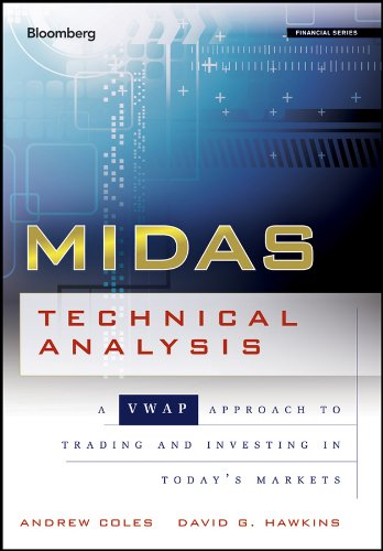 MIDAS Technical Analysis: A VWAP Approach to Trading and Investing in Today's Markets (Bloomberg Financial)
