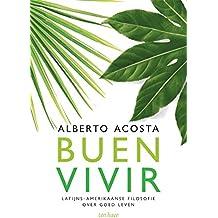 Buen vivir: Latijns-Amerikaanse filosofie over goed leven