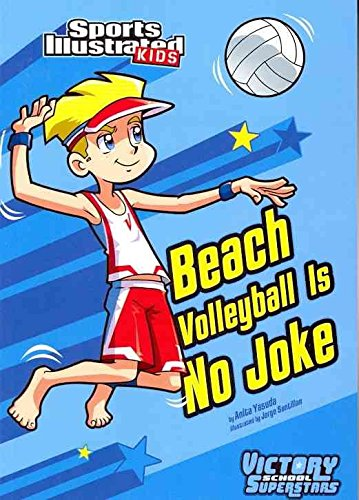 [(Beach Volley Ball is No Joke)] [By (author) Anita Yasuda] published on (August, 2011)