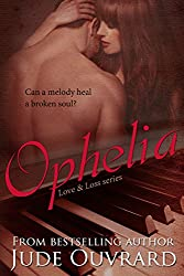 Love & Loss: Ophelia
