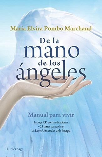 De la mano de los ángeles por María Elvira Pombo Marchand