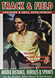 Track And Field Coaching Ands Skills Development Vol.2 - Middle Distance Running, Hurdles And Sprints [Edizione: Regno Unito]