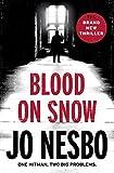 'Blood on Snow' von Jo Nesbo