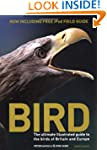 BIRD: The ultimate illustrated guide...