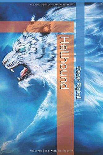 Hellhound por Mr Oscar Luis Rigiroli