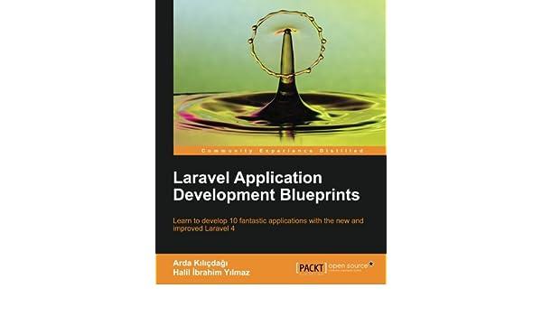 Buy Laravel Application Development Blueprints Book Online