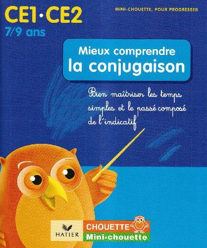 Collection Chouette - Francais: Mieux comprendre la conjugaison (CE1-CE2) par Arnaud Almeras