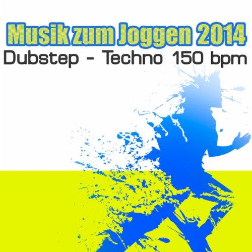 Musik Zum Joggen 2014 - Joggen Musik und Musik zum Laufen (Hintergrundmusik Dubstep - Techno 150 BPM)
