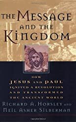 Message and the Kingdom by Richard A. Horsley (2002-01-01)