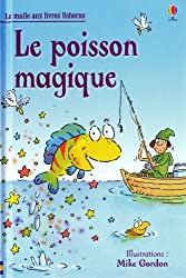 LE POISSON MAGIQUE - LA MALLE AUX LIVRES USBORNE