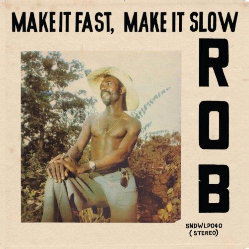 Make It Fast, Make It Slow