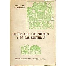 HISTORIA DE LOS PUEBLOS Y DE LAS CULTURAS. 1ª ed.