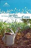 """Afficher """"Un beau jardin avec moins d'eau"""""""