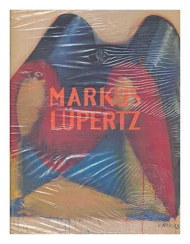 Markus Lupertz : Malerei, Zeichnung, Skulptur : [Museum Wurth, Kunzelsau, June 13-Nov. 3, 2002]