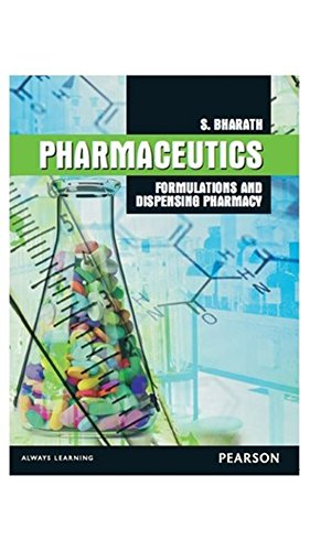 Pharmaceutics: Formulations and dispensing pharmacy, 1e