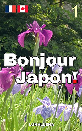 Bonjour Japon! 1 par LUNALLENA