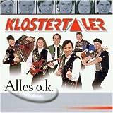 Songtexte von Die Klostertaler - Alles o.k.