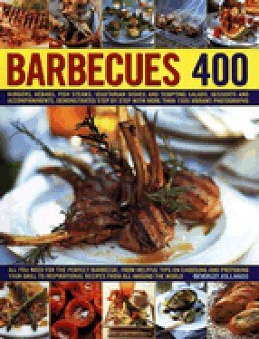 400 Barbecues 2011 EDITION by Beverley Jollands
