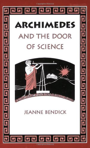 Archimedes & the Door of Science (Living History Library)