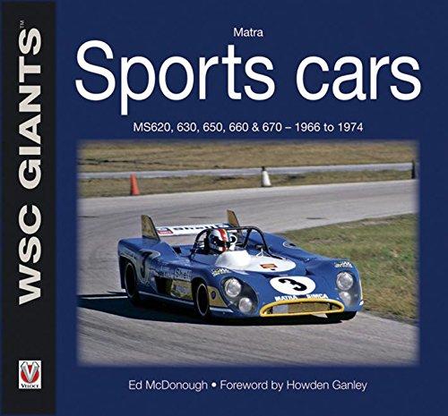 Matra Sports Cars: MS620, 630, 650, 660 and 670 - 1966 to 1974 (WSC Giants) por Ed McDonough