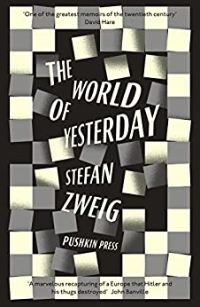 The World of Yesterday by [Zweig, Stefan]