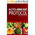 Auto-Immune Protocol - Easy Recipe Ideas: Easy Healthy Anti-Inflammatory Recipes for Auto-Immune Disease Relief (English Edition)