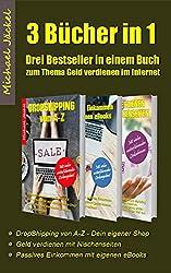 Geld verdienen im Internet - ein Wunsch vieler, der mit dieser eBook Sammlung wahr werden wird.        Denn hier erhältst du 3 sorgfältig ausgearbeitete Schritt für Schritt Anleitungen im Gesamtwert von 22,97 Euro für nur 8,99 Euro.  ...