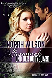 Suzannah und der Bodyguard (Serve and Protect Series 1)