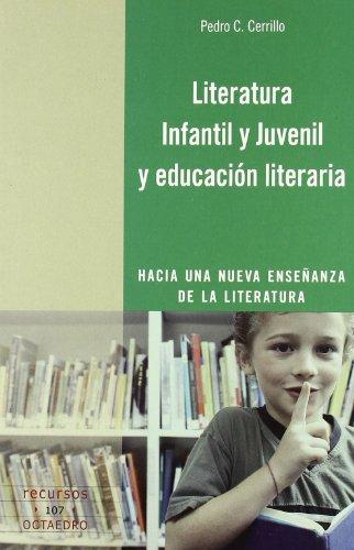Literatura Infantil y Juvenil y educación literaria: Hacia una nueva enseñanza de la literatura (Recursos)