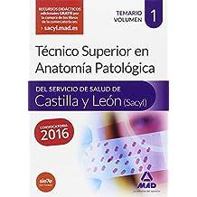 Técnico Superior en Anatomía Patológica, del Servicio de Salud de Castilla y León (SACYL).: 1