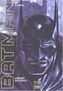 Batman : L'enfant des rêves Edition simple Tome 1