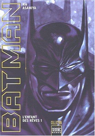 Batman : L'enfant des rêves. Tome