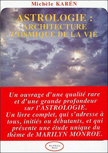 Astrologie : Architecture cosmique de la vie