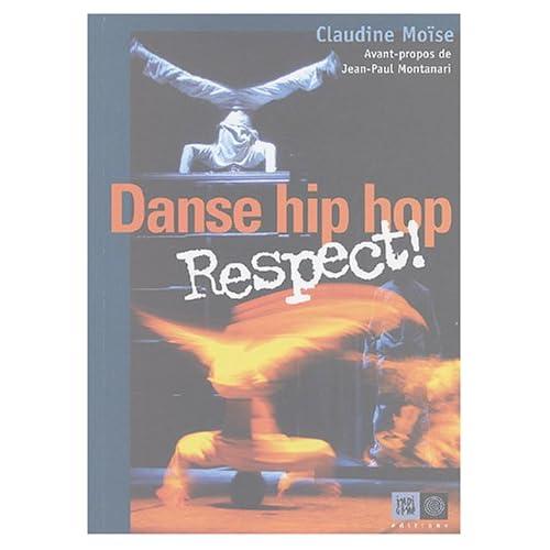 Danse hip hop, Respect !