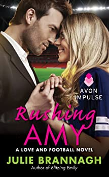 Rushing Amy: A Love and Football Novel (English Edition) von [Brannagh, Julie]