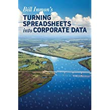 Turning Spreadsheets into Corporate Data (English Edition)