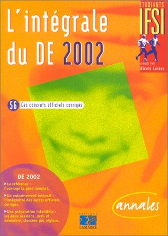 Intégrale du DE 2002 : 56 cas concrets officiels corrigés