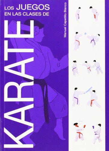 Los juegos en las clases de Karate por Manuel Capetillo Blanco