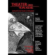 Theater über Tage. Jahrbuch für das Theater im Ruhrgebiet / Theater über Tage. Jahrbuch für das Theater im Ruhrgebiet: 2005