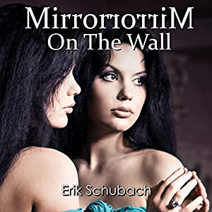 Mirror On The Wall Audio Download Amazoncouk Erik Schubach Hollie Jackson Books