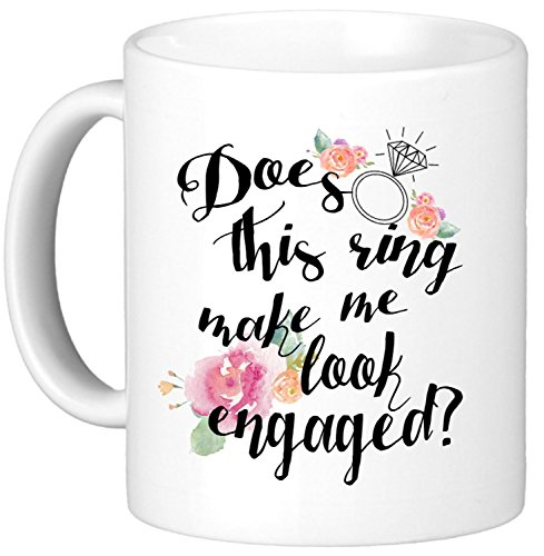 Oh, Susannah Does This Ring Make Me Look Engaged? 11oz Mug -...