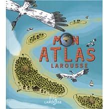 Mon atlas Larousse