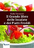 eBook Gratis da Scaricare Il Grande Libro delle Insalata e dei Piatti Freddi (PDF,EPUB,MOBI) Online Italiano