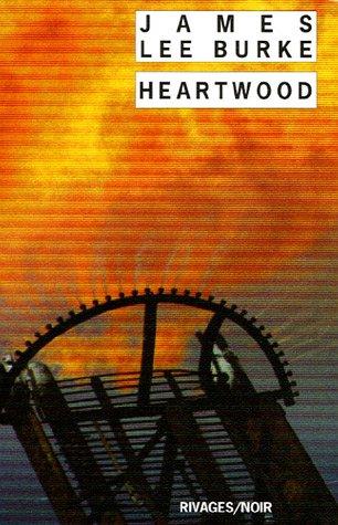 Heartwood par James Lee Burke