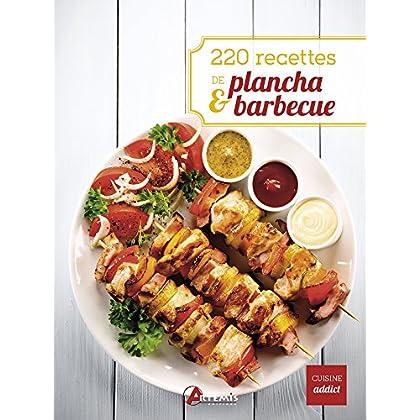 220 recettes de plancha & barbecue