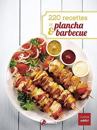 220 recettes de plancha & barbecue par Artémis