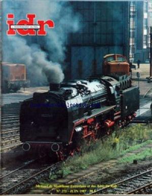 IDR [No 272] du 01/06/1987 - MODELISME - LANCEMENT FINAL M.P.F. ACCELERE - LA CROCODILE CE 6 - 8 II DE ROCO (P.M.F.) - LANCEMENT A2 B2 PLM REF. 1627, SORTIE RAPIDE - LA 2D2 RMA ETAT, UNE VRAIE PREMIERE EN MODELISME (P.M.F.) - LA CC 7107 DE ROXY ÔÇô ACTUALITE - LA F.F.M.F. ET MODEL-EXPO - VUES SUR LE CLUB DE VILLEMONBLE - INFORMATIONS DU MONDE ÔÇô DOCUMENTS - EN R.D.A. LES G12 RECONSTRUITES SERIE 5830 ET DES 150 C S.N.C.F. EN EXIL PAR DOMINIQUE SERET - LE RECORD DU TUNNEL S par Collectif