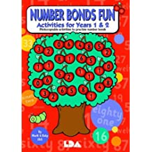 Number Bonds Fun: Activites for Years 1 and 2 - Photocopiable Activities to Practise Number Bonds